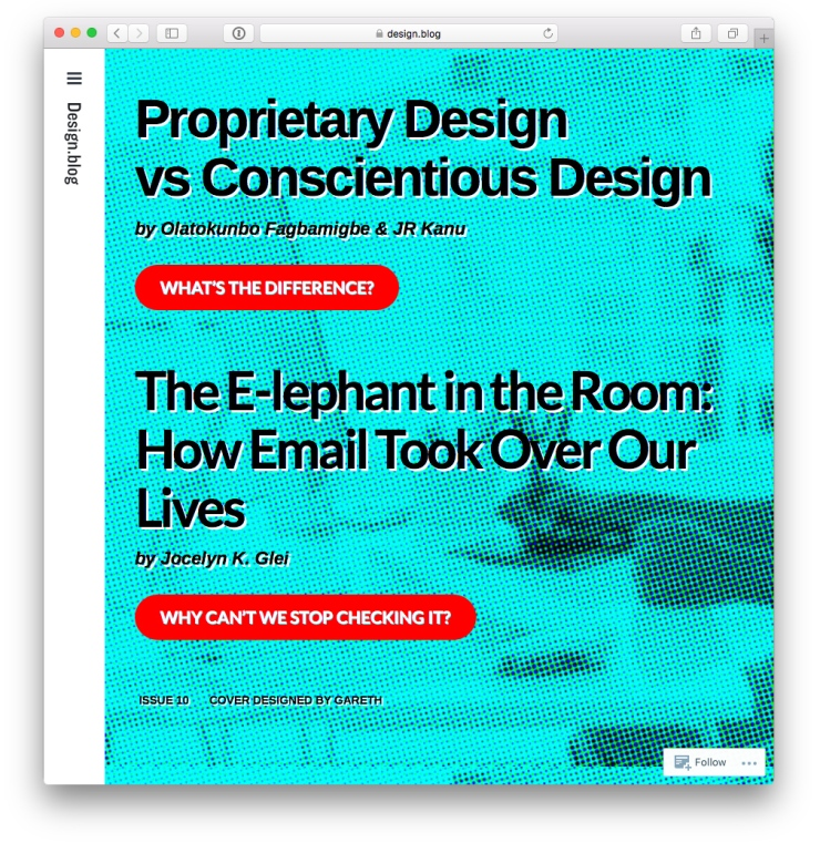 Issue 10 with Olatokunbo Fagbamigbe & JR Kanu on Proprietary Design vs Conscientious Design, Jocelyn K. Glei on The E-lephant in the Room: How Email Took Over Our Lives