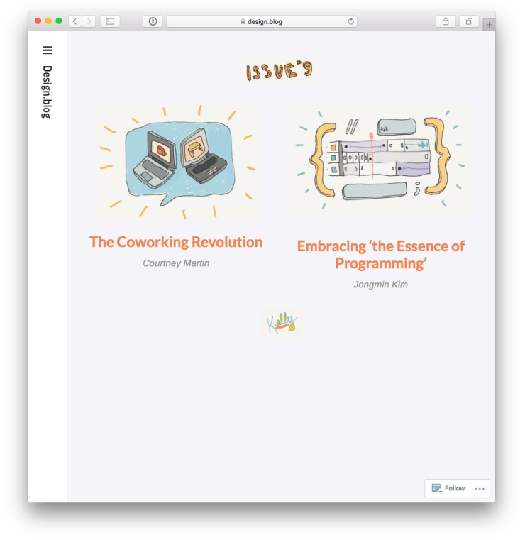 Issue 9 with Jongmin Kim on Embracing 'the Essence of Programming', Courtney E. Martin on the Coworking Revolution