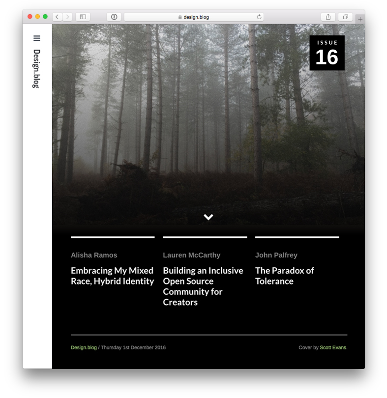 Issue 16 with Alisha Ramos on Embracing My Mixed Race, Hybrid Identity, Lauren McCarthy on Building an Inclusive Open Source Community for Creators and John Palfrey on The Paradox of Tolerance