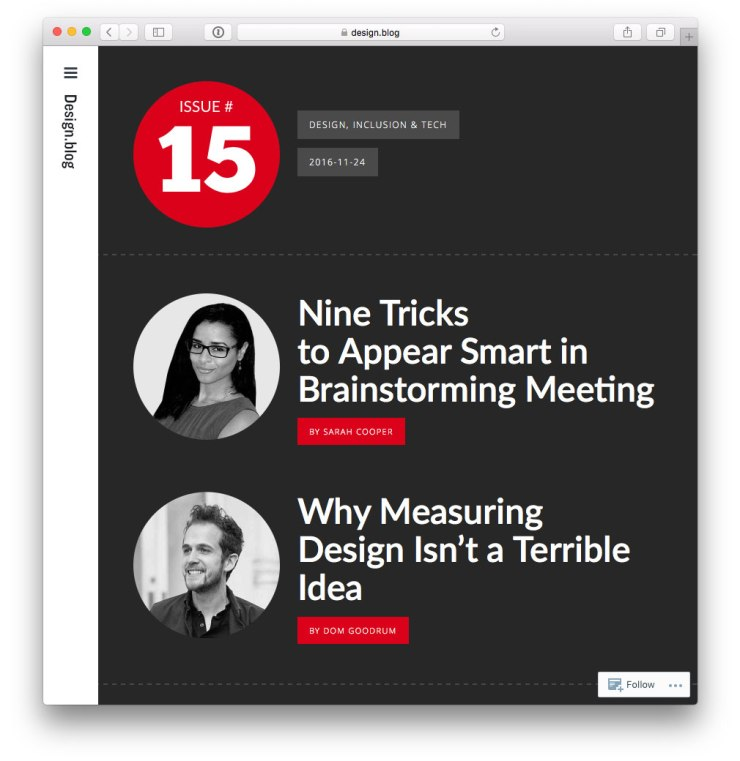 issue-15 with Sarah Cooper on 9 Tricks to Appear Smart in Brainstorming Meetings and Dom Goodrum on Why Measuring Design Isn't a Terrible Idea